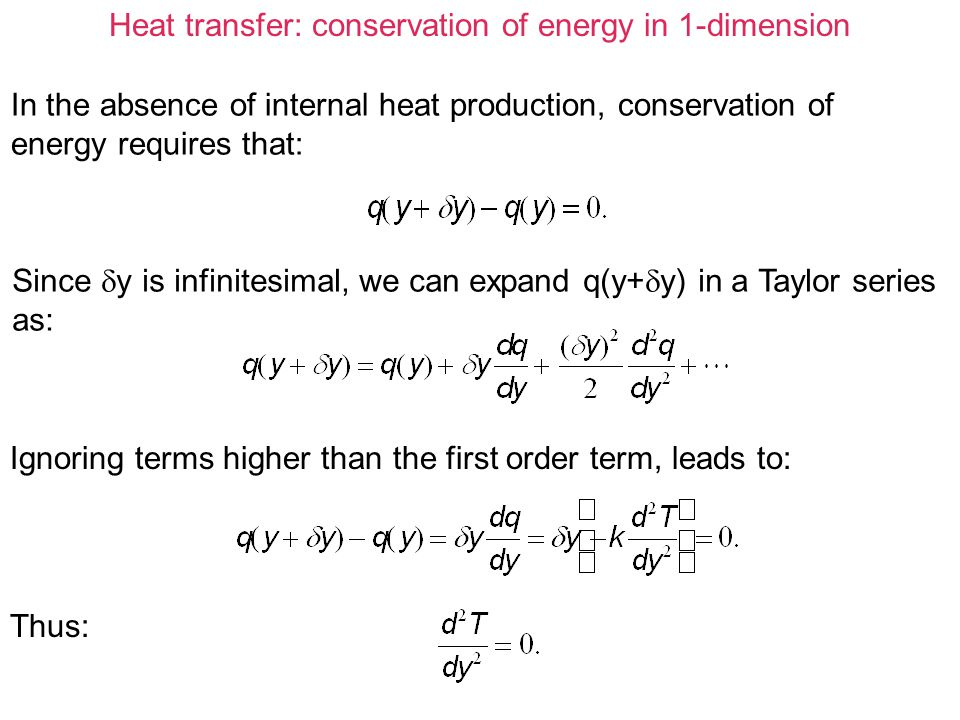 Heat transfer: conservation of energy in 1-dimension