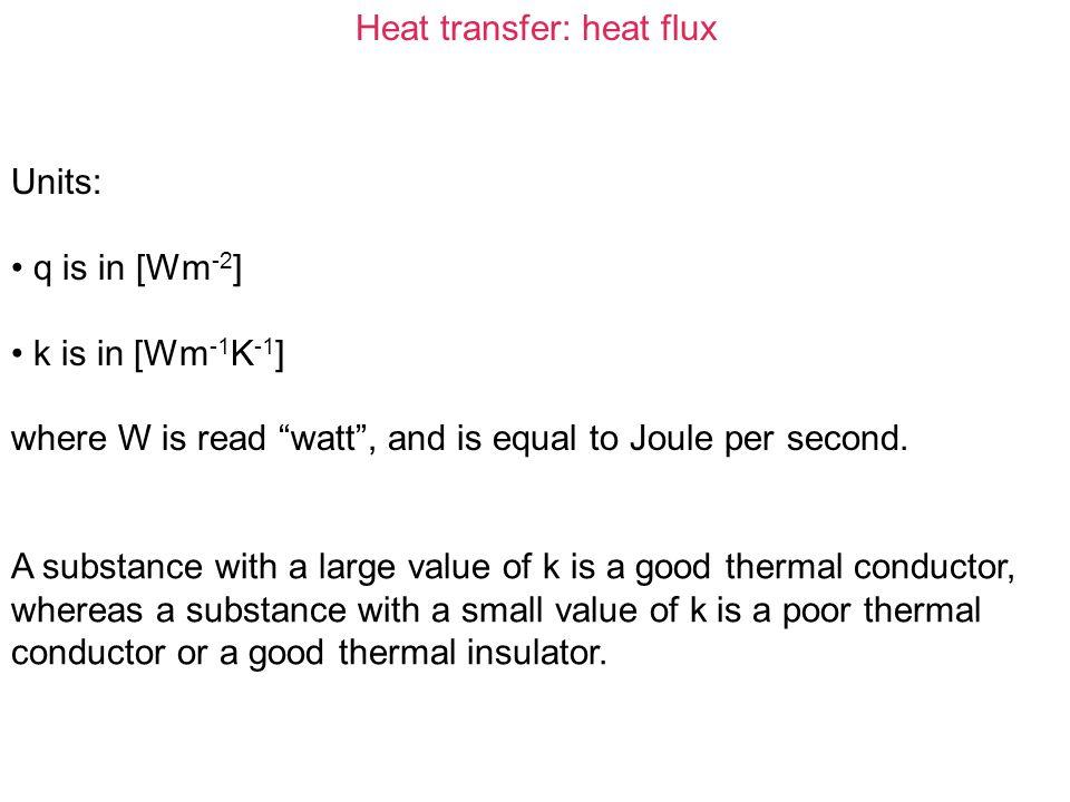 Heat transfer: heat flux