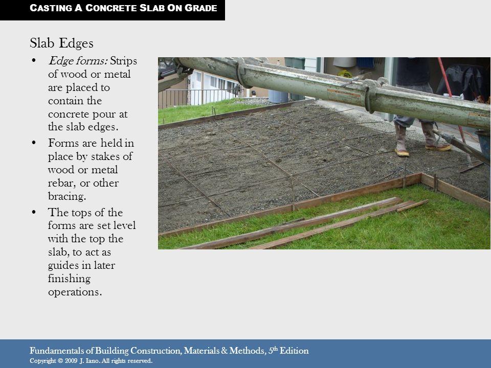 CASTING A CONCRETE SLAB ON GRADE