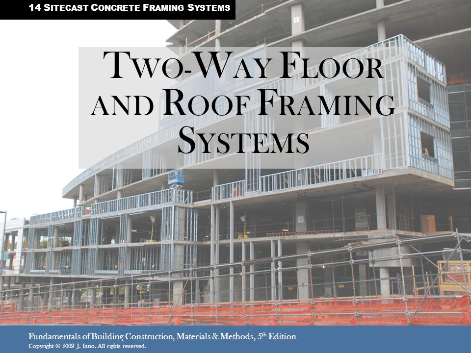 TWO-WAY FLOOR AND ROOF FRAMING SYSTEMS