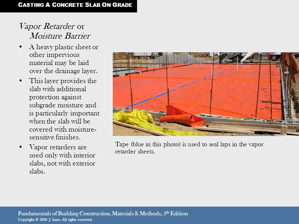 Vapor Retarder or Moisture Barrier