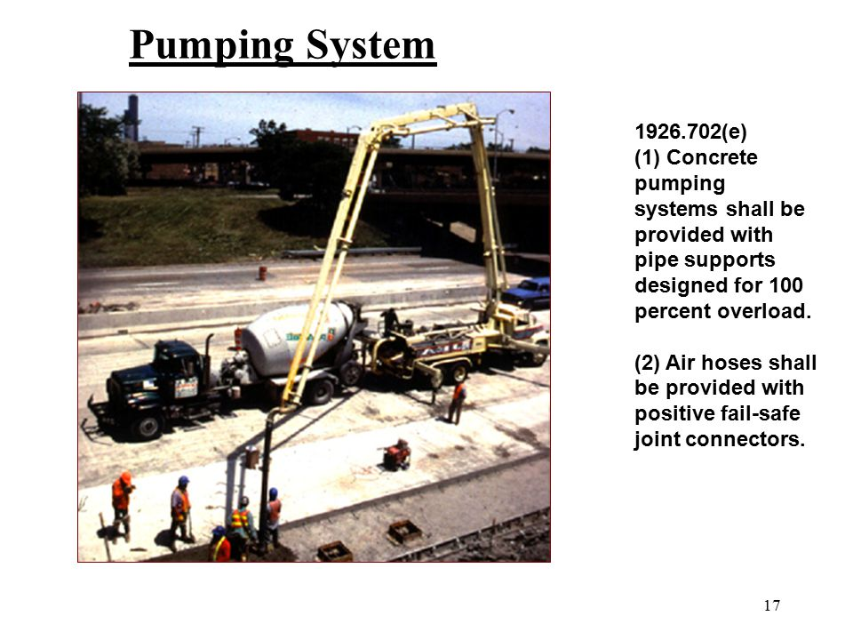 Pumping System 1926.702(e) (1) Concrete pumping
