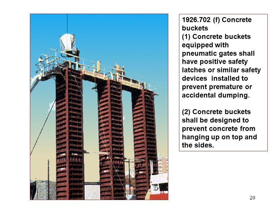 1926.702 (f) Concrete buckets