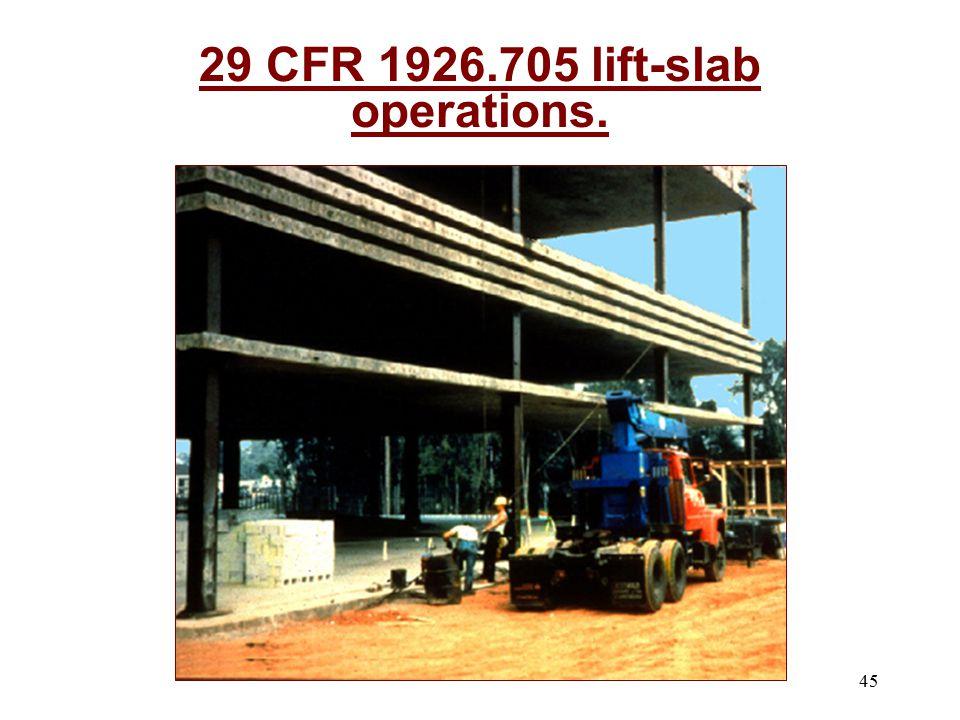 29 CFR 1926.705 lift-slab operations.