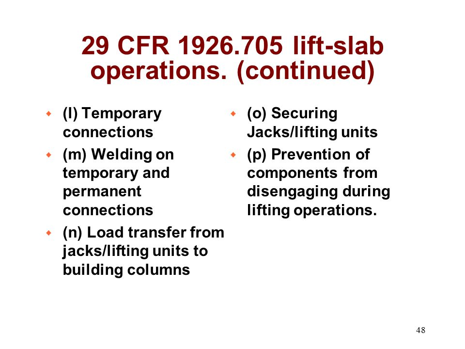 29 CFR 1926.705 lift-slab operations. (continued)
