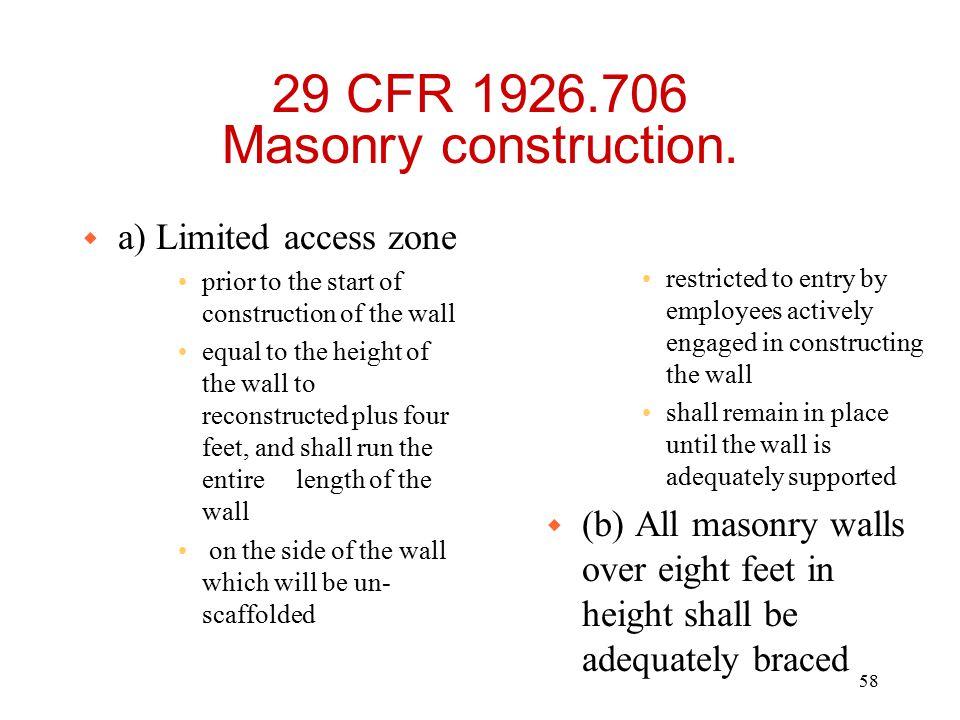 29 CFR 1926.706 Masonry construction.
