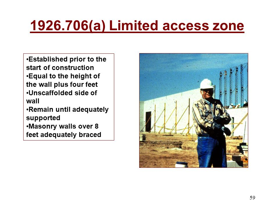 1926.706(a) Limited access zone