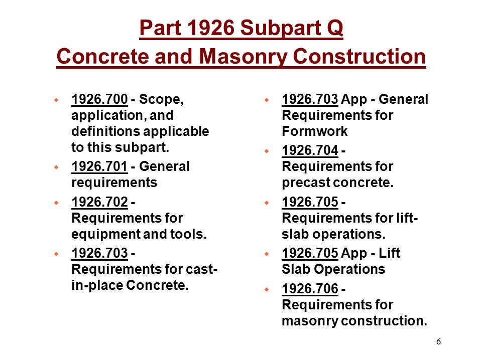 Part 1926 Subpart Q Concrete and Masonry Construction