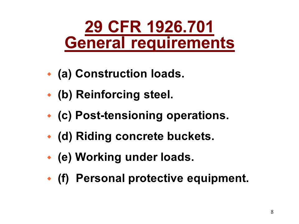 29 CFR 1926.701 General requirements
