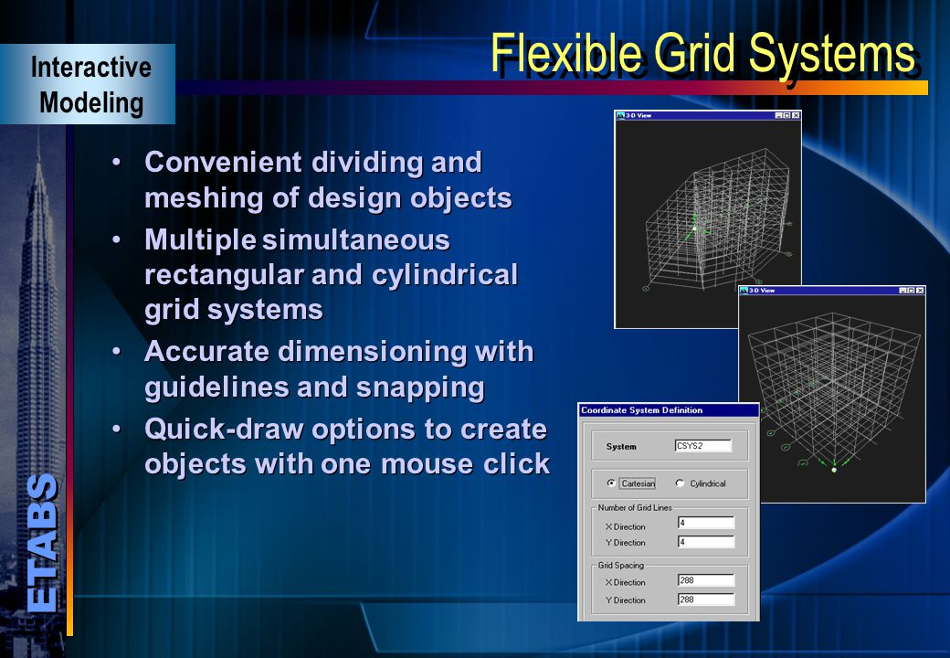 Flexible Grid Systems Interactive Modeling