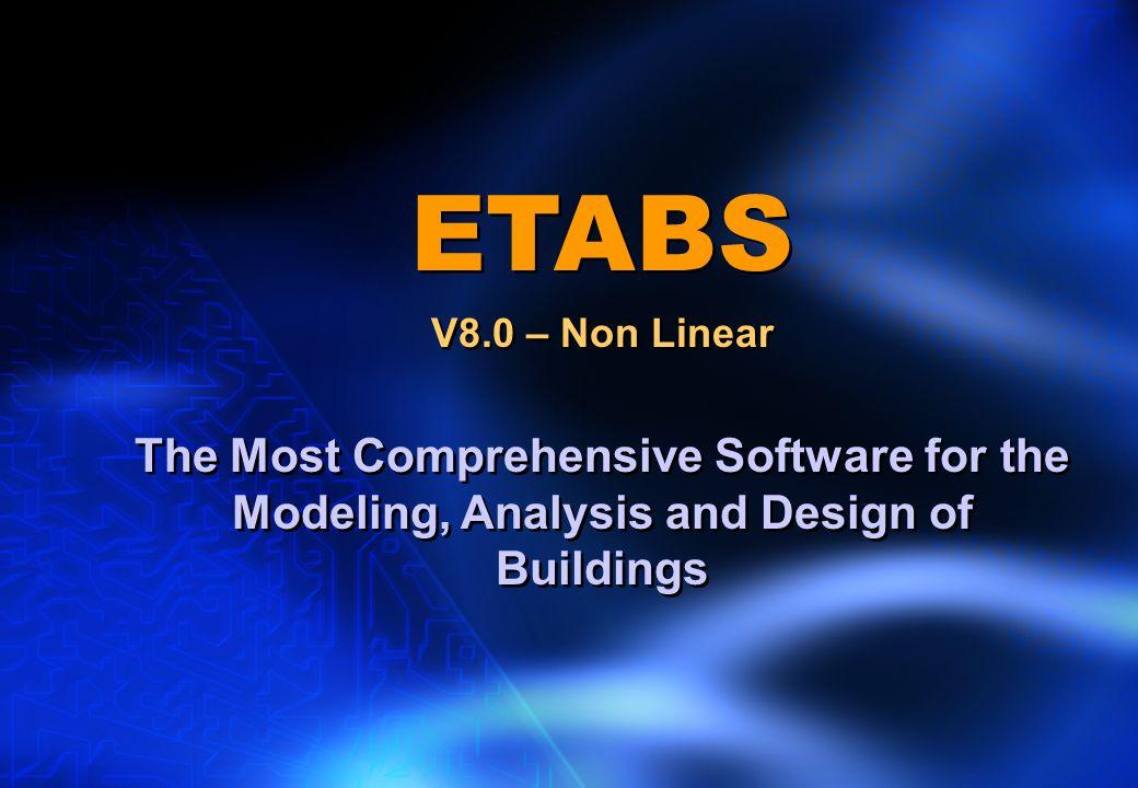 ETABS V8.0 – Non Linear.