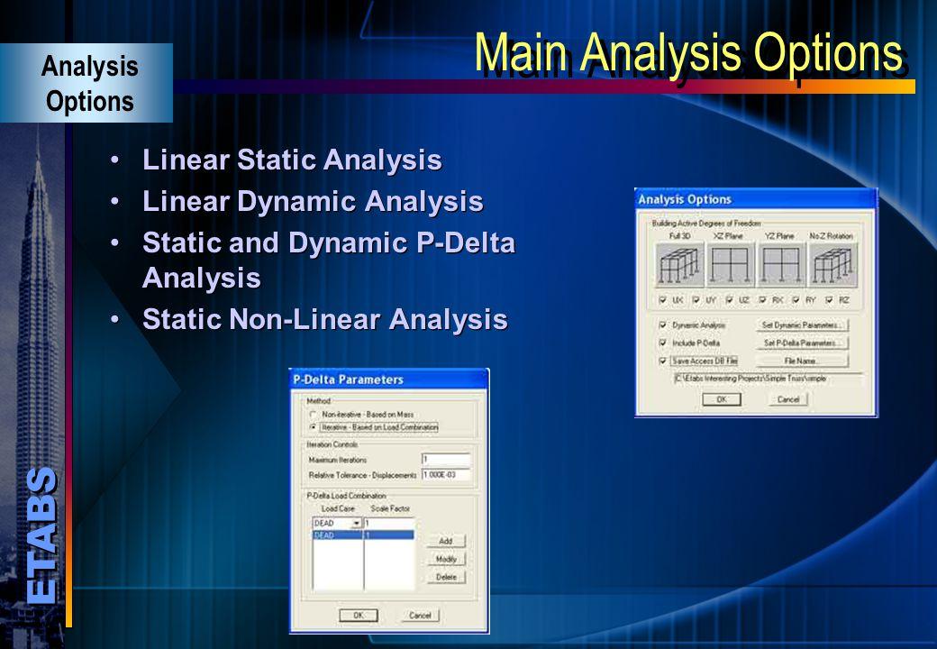 Main Analysis Options Analysis Options Linear Static Analysis