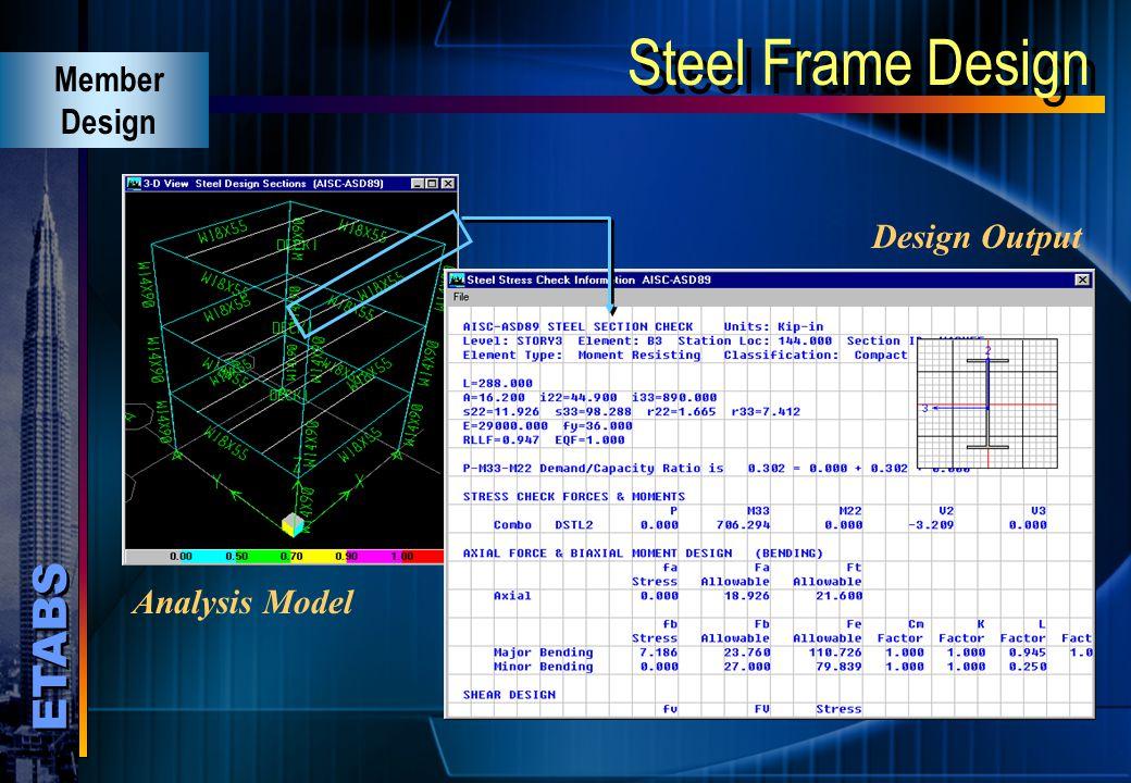 Steel Frame Design Member Design Analysis Model Design Output