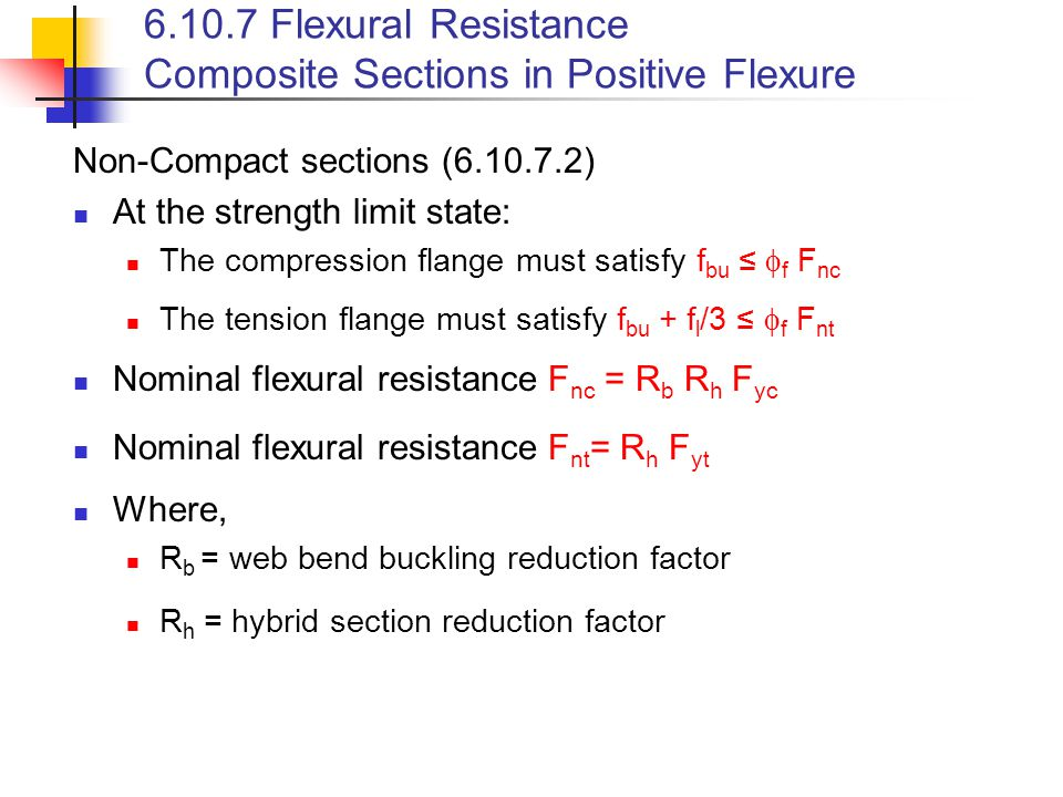 6.10.7 Flexural Resistance Composite Sections in Positive Flexure