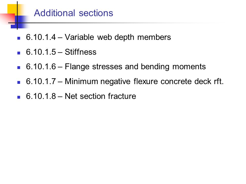 Additional sections 6.10.1.4 – Variable web depth members