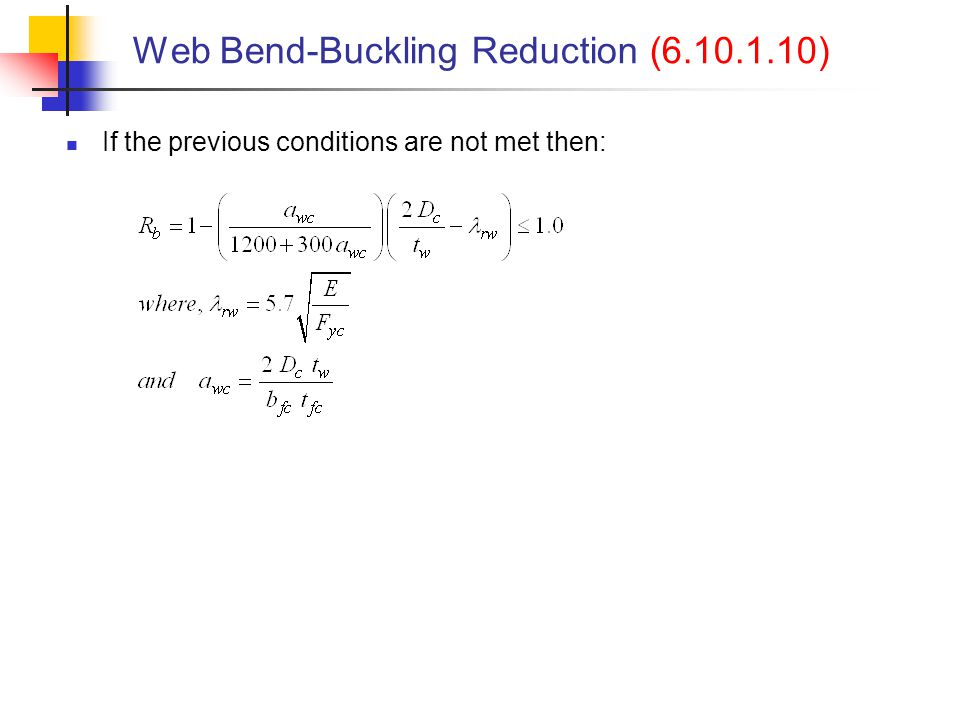 Web Bend-Buckling Reduction (6.10.1.10)