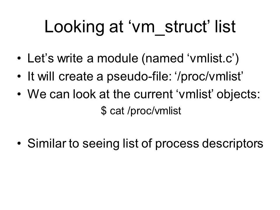 Looking at 'vm_struct' list