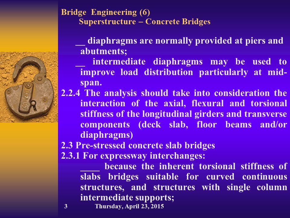 Bridge Engineering (6) Superstructure – Concrete Bridges