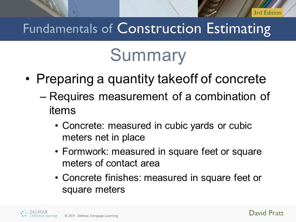 Summary Preparing a quantity takeoff of concrete