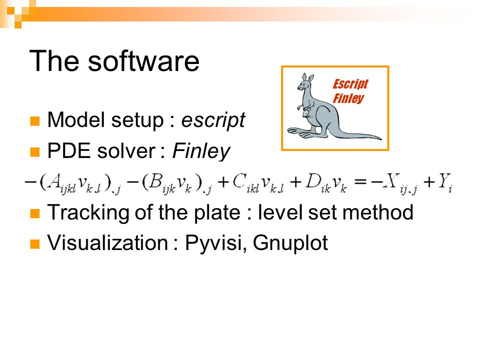 The software Model setup : escript PDE solver : Finley