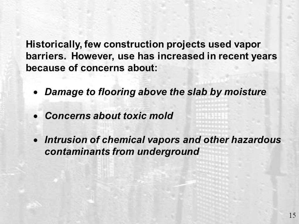 PROPERTIES FOR COMMERCIAL GRADE VAPOR BARRIERS