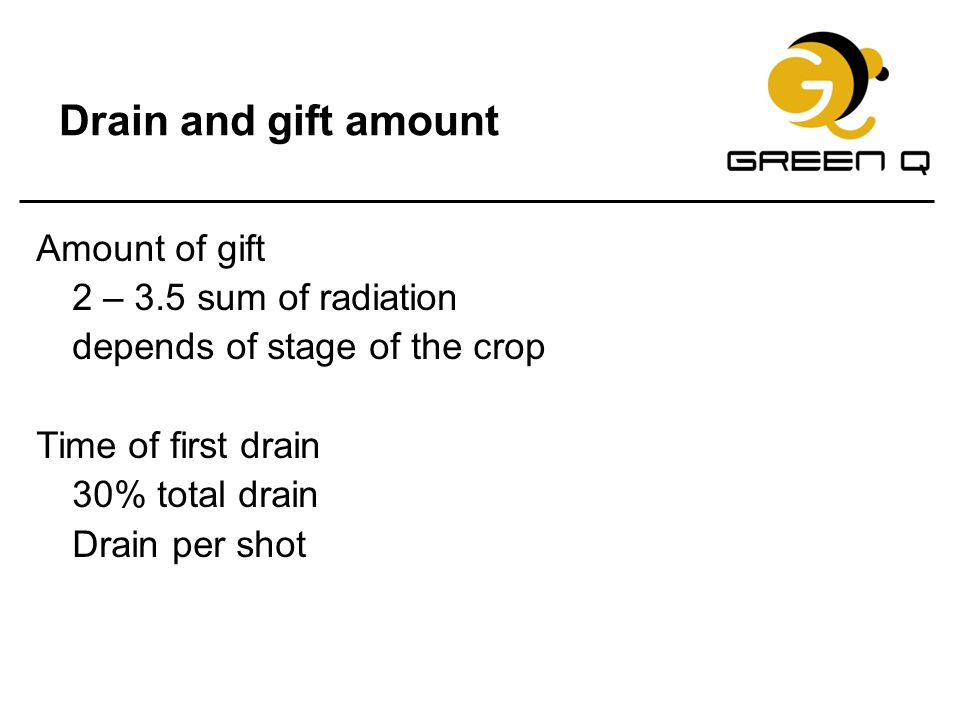 Drain and gift amount Amount of gift 2 – 3.5 sum of radiation