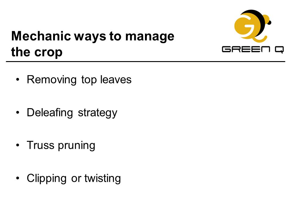 Mechanic ways to manage the crop