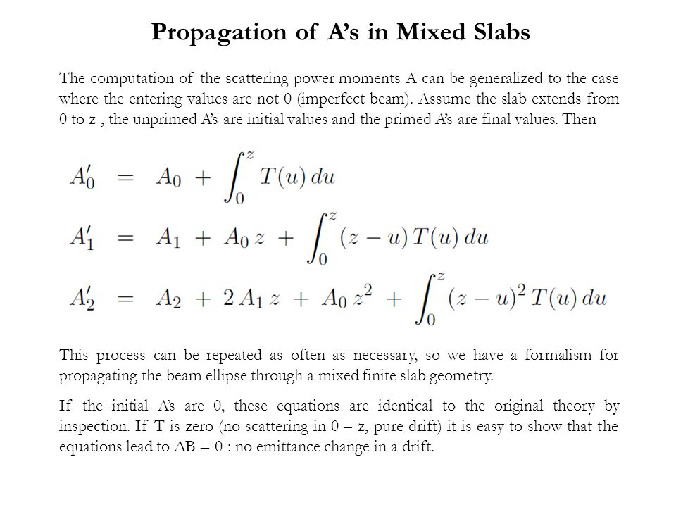 Propagation of A's in Mixed Slabs