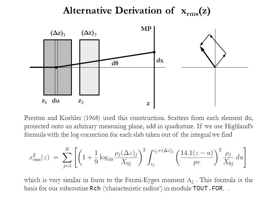 Alternative Derivation of xrms(z)