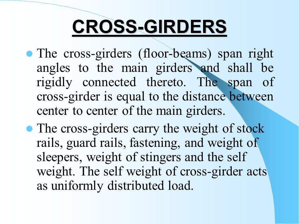 CROSS-GIRDERS