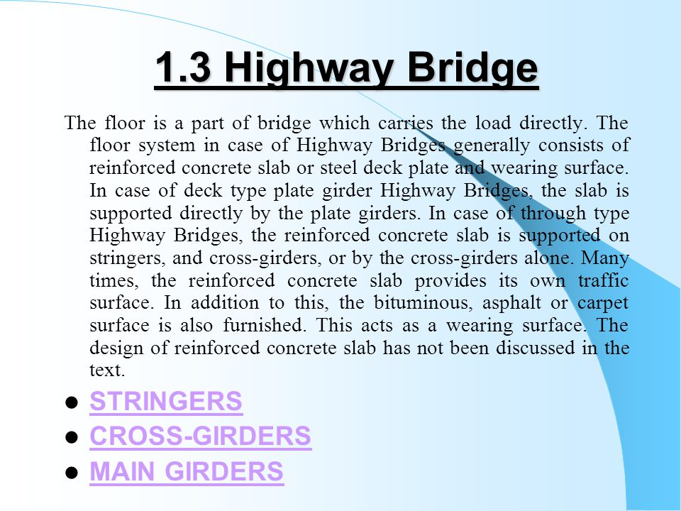 1.3 Highway Bridge STRINGERS CROSS-GIRDERS MAIN GIRDERS