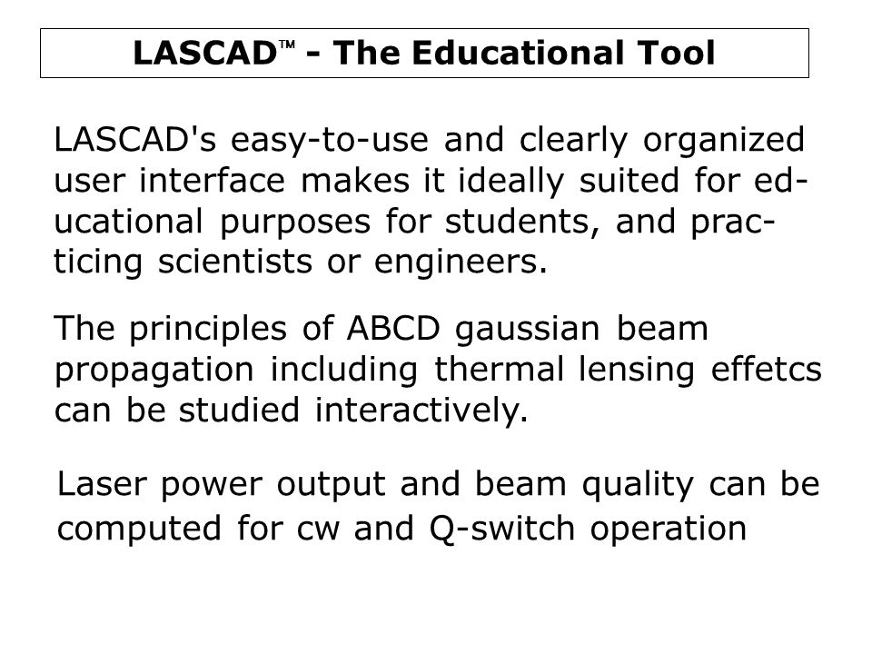 LASCAD - The Educational Tool