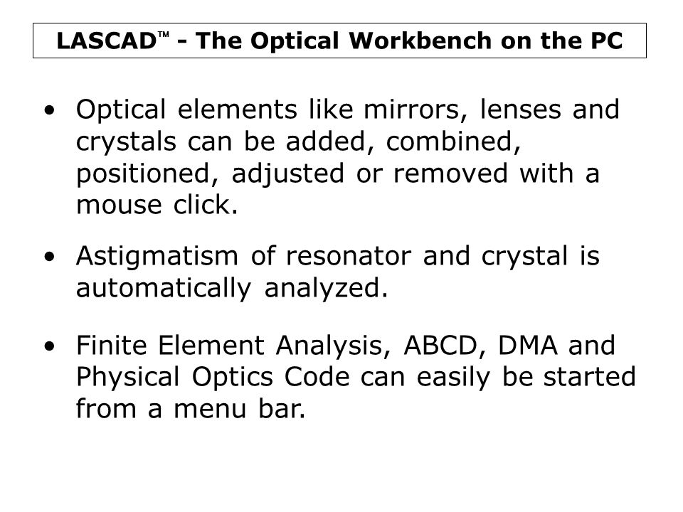 LASCAD - The Optical Workbench on the PC