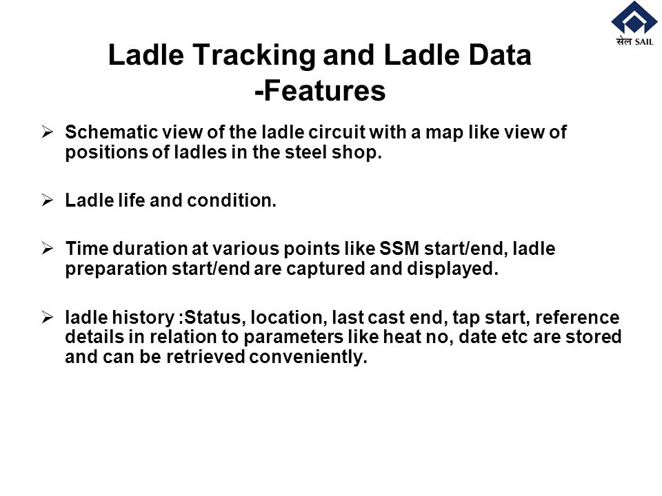 Ladle Tracking and Ladle Data -Features