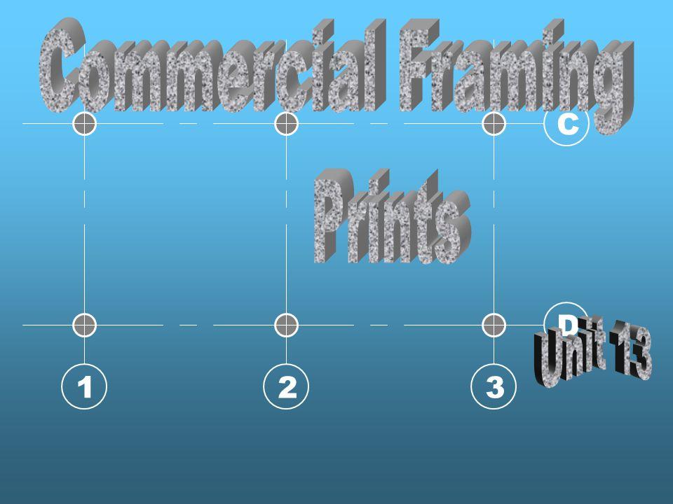 Commercial Framing C D 1 2 3 Prints Unit 13