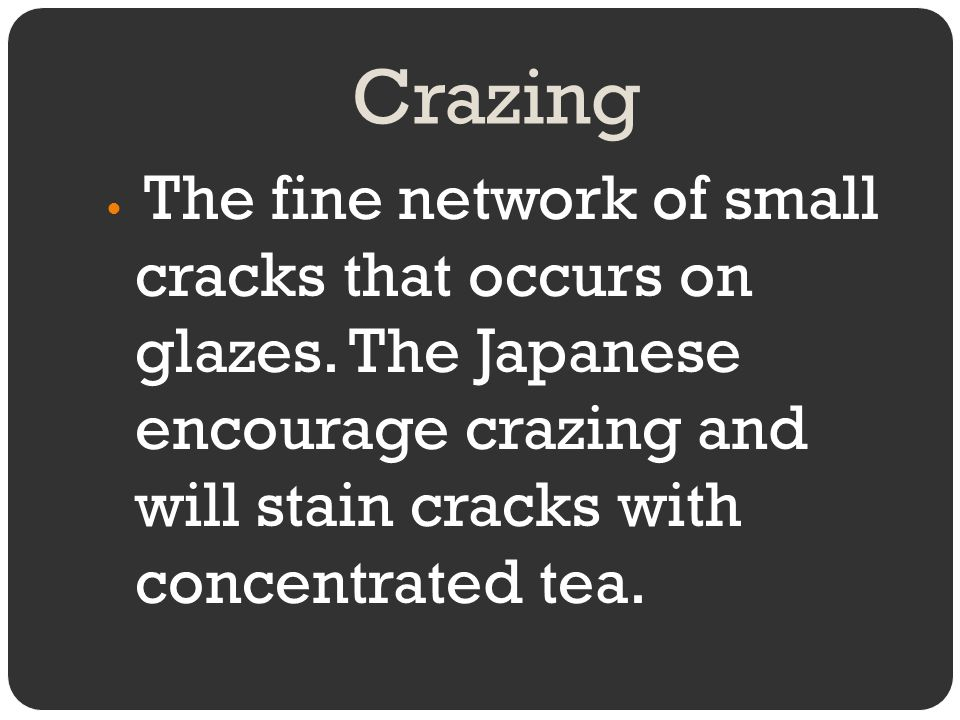 Crazing The fine network of small cracks that occurs on glazes.