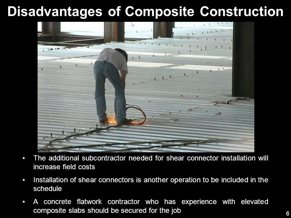 Composite construction ppt video online download for Disadvantages of composite decking