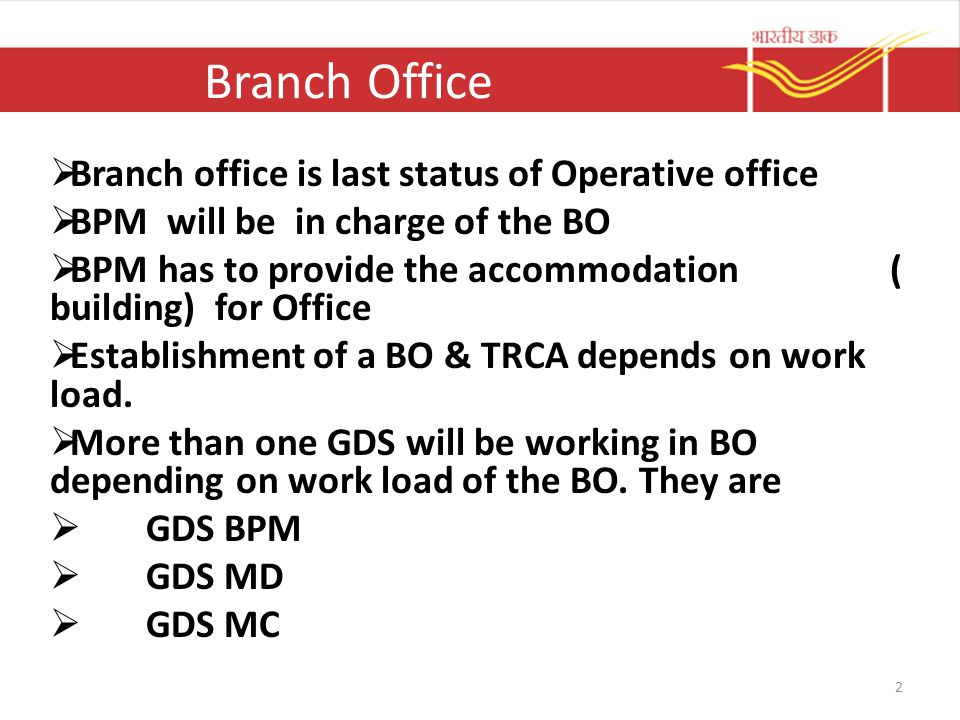 Branch Office Branch office is last status of Operative office