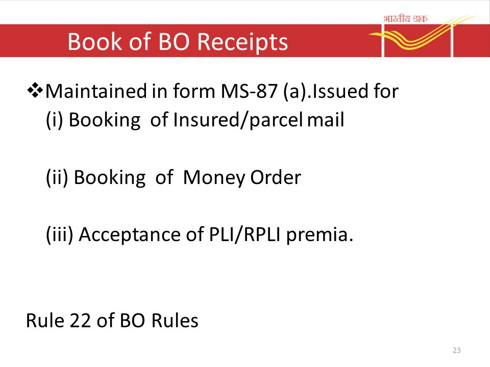 Book of BO Receipts Maintained in form MS-87 (a).Issued for