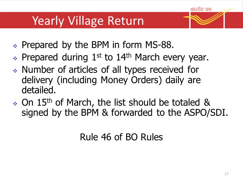 Yearly Village Return Prepared by the BPM in form MS-88.