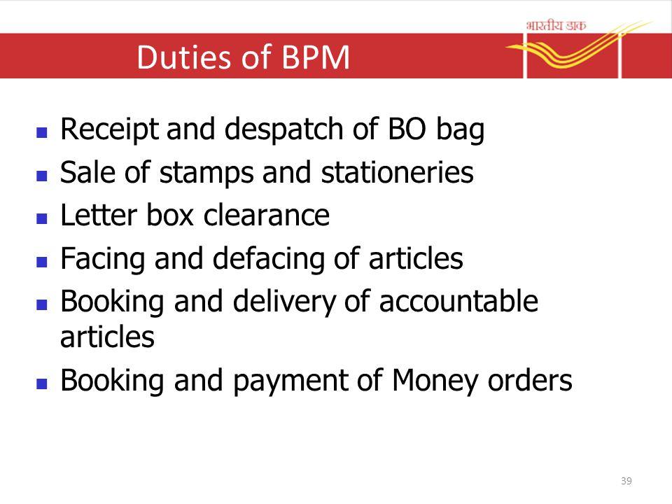 Duties of BPM Receipt and despatch of BO bag