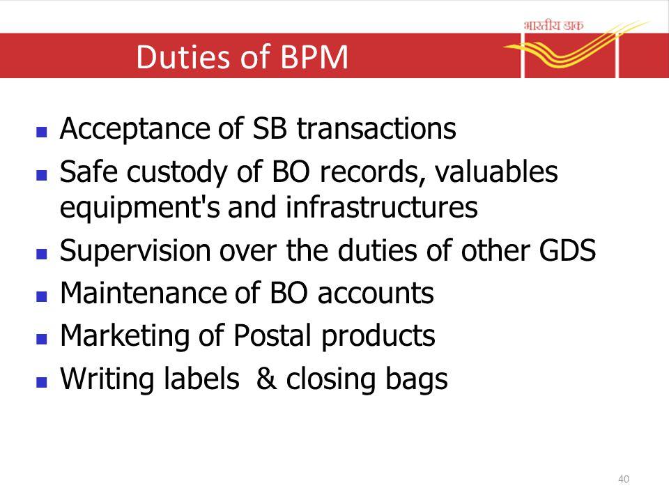 Duties of BPM Acceptance of SB transactions