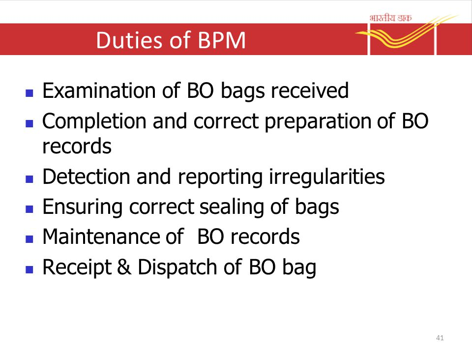Duties of BPM Examination of BO bags received
