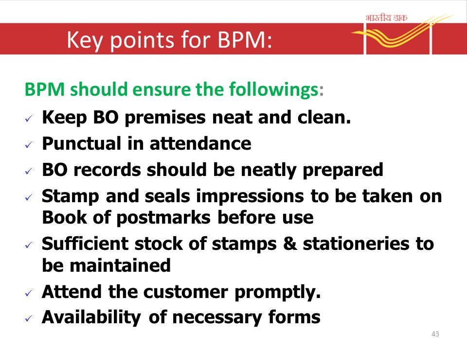 Key points for BPM: BPM should ensure the followings: