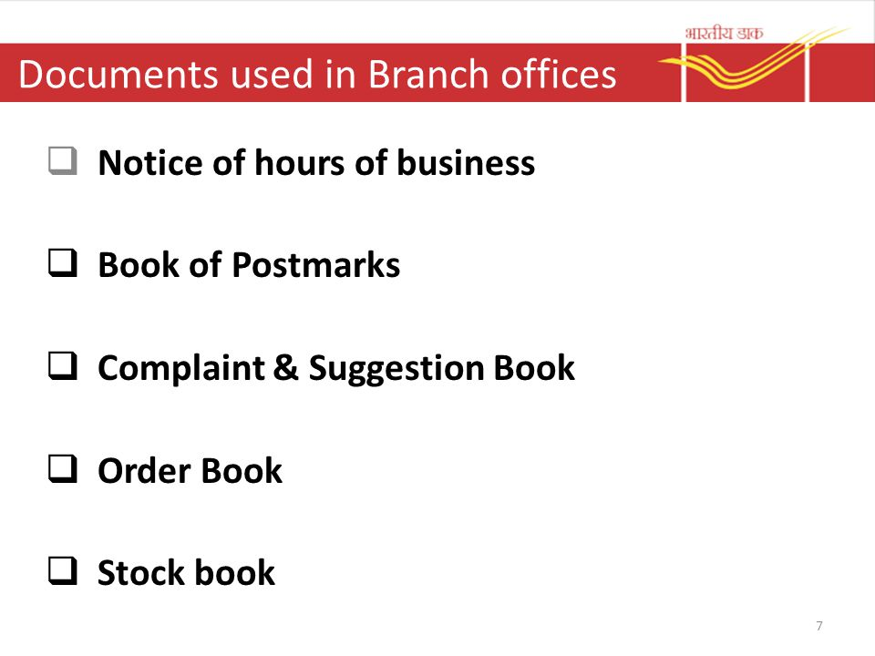 Documents used in Branch offices