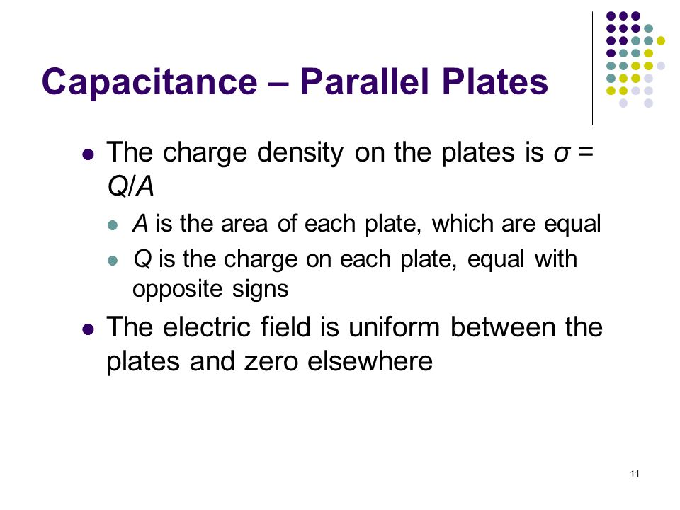 Capacitance – Parallel Plates