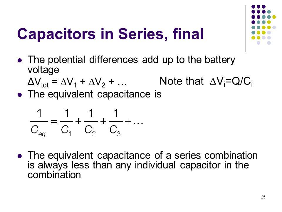 Capacitors in Series, final