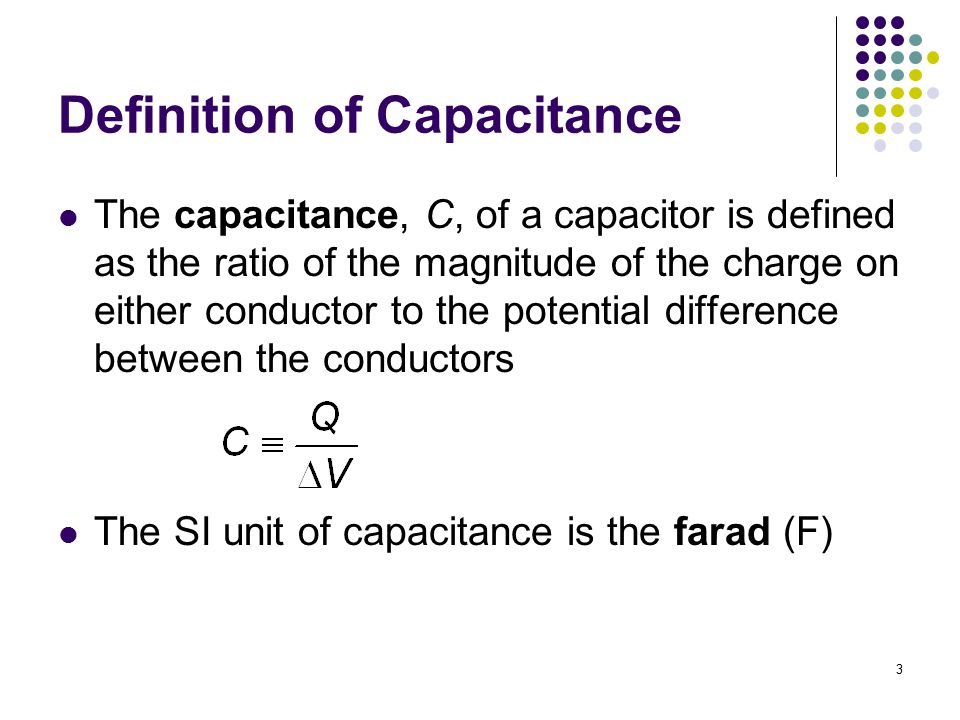 Definition of Capacitance