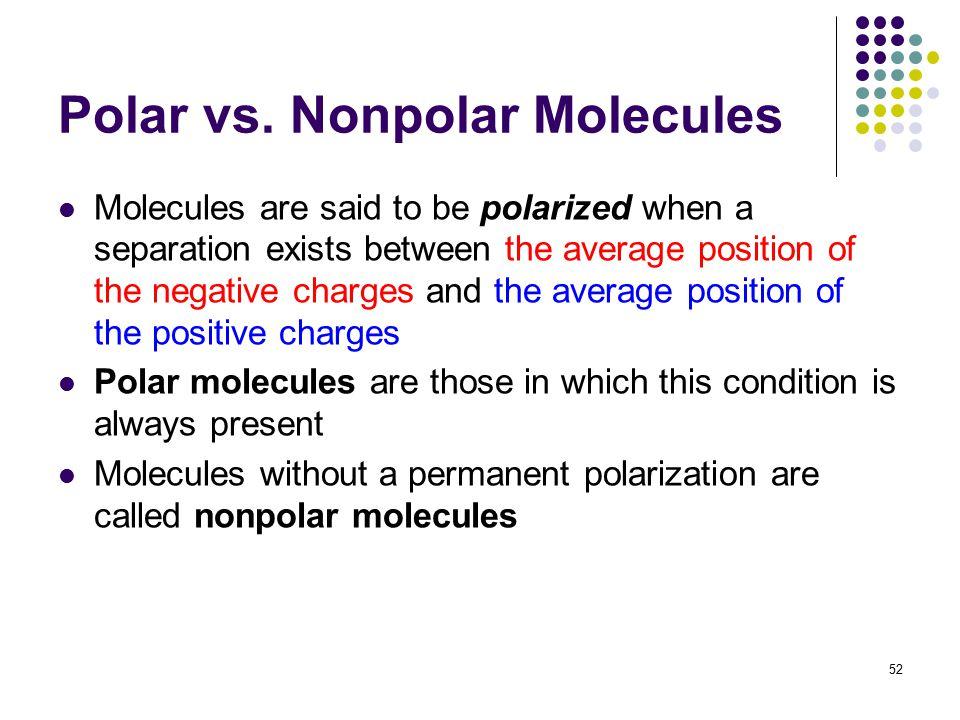 Polar vs. Nonpolar Molecules