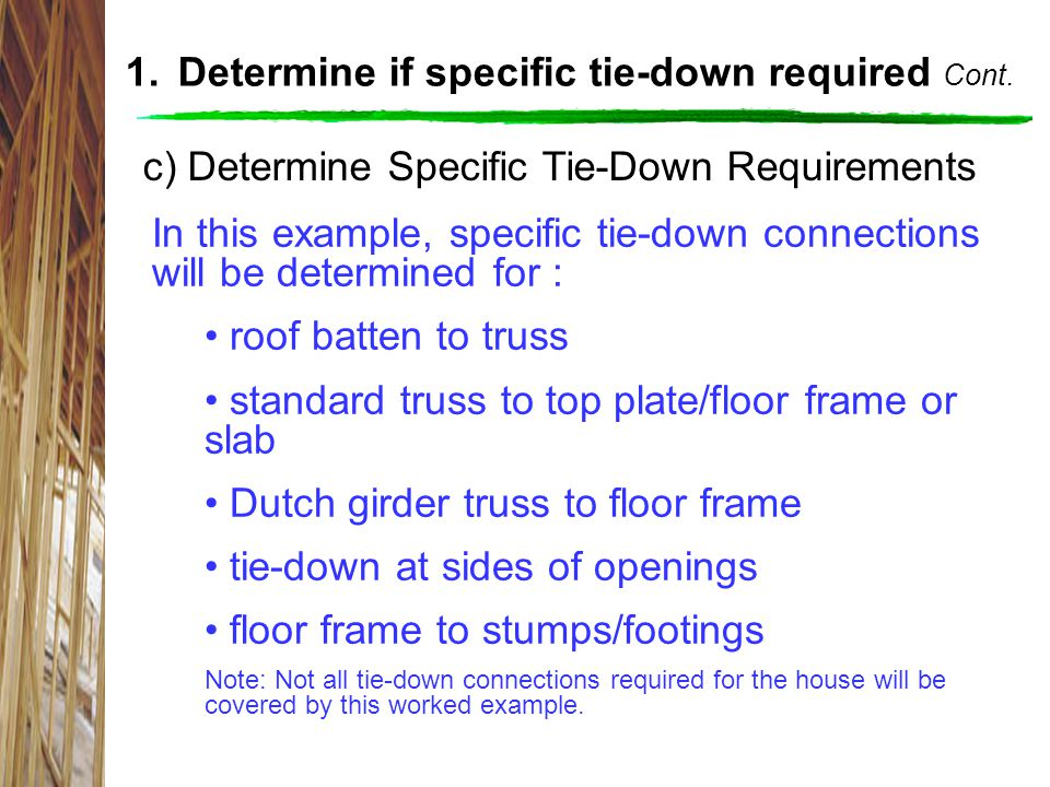Determine if specific tie-down required Cont.